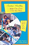 Cookin' Healthy, Polly Pitchford and Delia Quigley, 0913990868