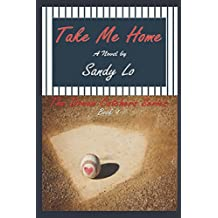 Take Me Home (Dream Catchers Series)