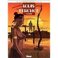 LOUIS FERCHOT T04: LE CHASSEUR