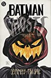 img - for Batman: Ghosts, a Legends of the Dark Knight Halloween Special book / textbook / text book