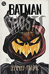 Batman: Ghosts, a Legends of the Dark Knight Halloween Special Comic