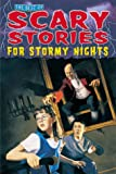 Best of Scary Stories for Stormy Nights, Roxbury Park Staff, 0737304316