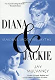 Diana and Jackie, Jay Mulvaney, 0312282044