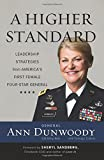 Book cover for A Higher Standard: Leadership Strategies from America's First Female Four-Star General