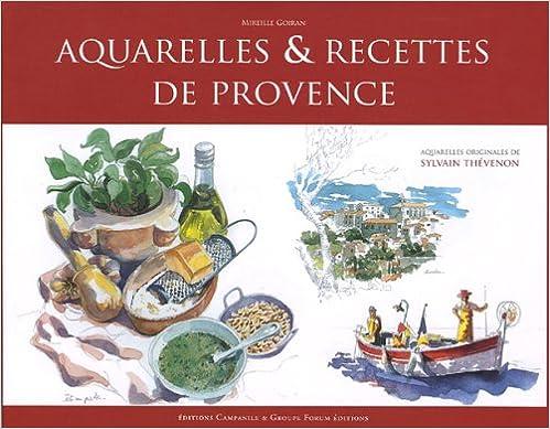 Livre gratuits en ligne Aquarelles et cuisine de Provence pdf