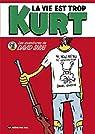La vie est trop Kurt par Snug