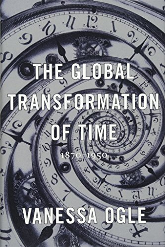 The Global Transformation of Time: 1870-1950 (Best Time Of Year To Travel To Washington Dc)