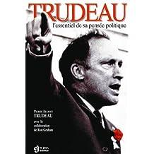 Trudeau essentiel pensee politique