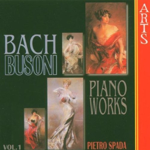 Busoni: Complete Transcriptions for Piano from Bach, Vol.1 (2000-02-15)