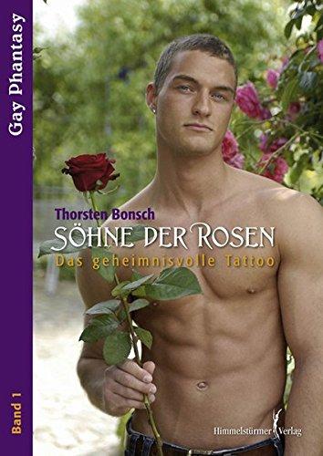 Söhne der Rosen 1: Das Geheimnisvolle Tattoo (German Edition)