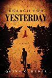 Search for Yesterday, Quinn O. Heder, 1617397261