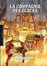 La Compagnie des Glaces (BD) - Cycle 2 Cabaret Miki - Intégrale 02 par Arnaud