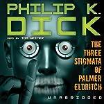 The Three Stigmata of Palmer Eldritch | Philip K. Dick