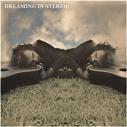 Dreaming in Stereo [Explicit]