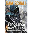 Vengeance from Ashes: Special Edition with Exclusive Content (Honor and Duty)