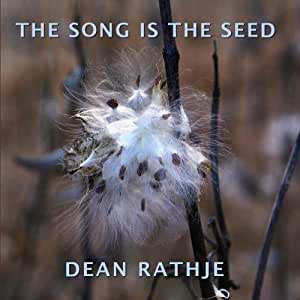 The Song is the Seed