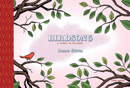 Birdsong: A Story in Pictures: TOON Level 1 (TOON Books, Level 1)