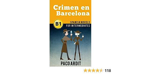 Spanish Novels: Crimen en Barcelona (Short Stories for Intermediates B1)