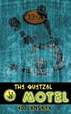 The Quetzal Motel, Ed Lynskey, 1594267197