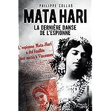 Mata Hari, la dernière danse de l'espionne