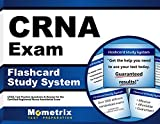 CRNA Exam Flashcard Study System: CRNA Test Practice Questions & Review for the Certified Registered Nurse Anesthetist Exam (Cards)