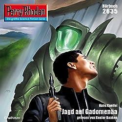 Jagd auf Gadomenäa (Perry Rhodan 2635)
