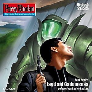 Jagd auf Gadomenäa (Perry Rhodan 2635) Hörbuch
