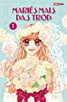 Mariés mais pas trop, tome 1 par Minami
