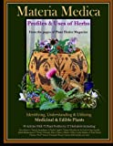 Materia Medica: Profiles & Uses of Herbs