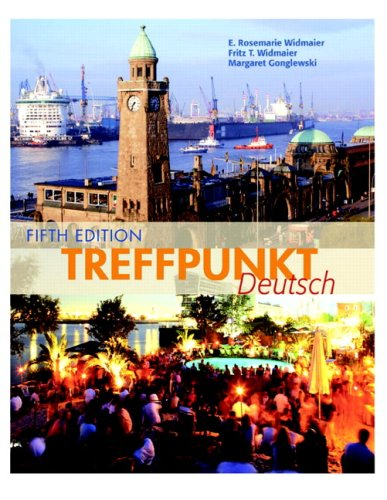 Treffpunkt Deutsch: Grundstufe Value Package (includes SAM in Quia, Student Access Kit for Treffpunkt Deutsch: Grundstuf