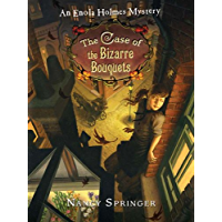 The Case of the Bizarre Bouquets: An Enola Holmes Mystery (English Edition)
