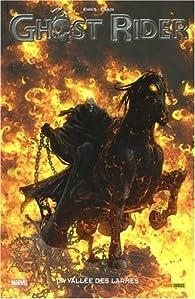 Ghost Rider, tome 5 : La vallée des larmes par Garth Ennis