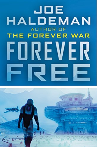 Forever Free (The Forever War Series Book 2)