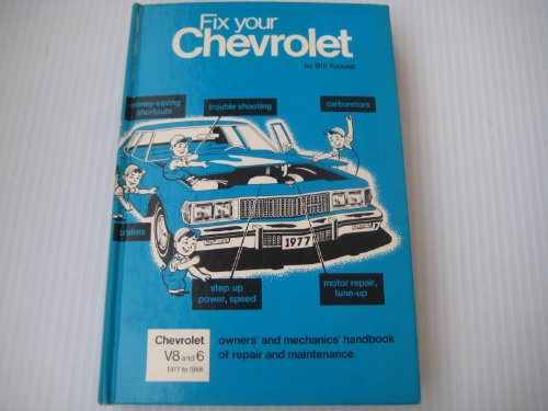Fix Your Chevrolet: All Models, 1966 to 1977