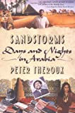 Front cover for the book Sandstorms: Days and Nights in Arabia by Peter Theroux