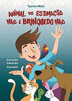 Amazon.com.br eBooks Kindle: Animal de Estimação Não é
