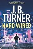 Hard Wired (A Jon Reznick Thriller)