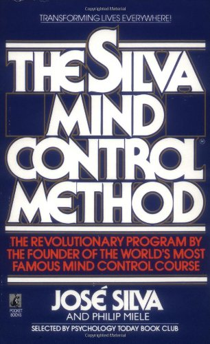 (The Silva Mind Control Method)