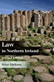 Law in Northern Ireland, Brice Dickson, 1849464596