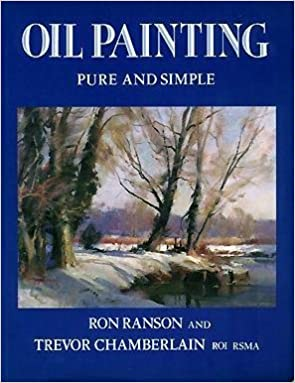 Oil Painting: Pure and Simple: Amazon.es: Ranson, Ron ...