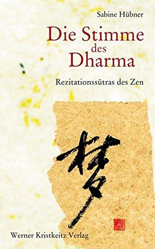 Die Stimme des Dharma: Rezitationssutras des Zen