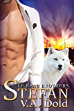 STEFAN: Le Beau Series: New Orleans Billionaire Wolf Shifters with plus sized BBW for mates