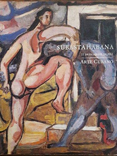 SUBASTA HABANA: Arte Cubano 11 de Diciembre de 2002