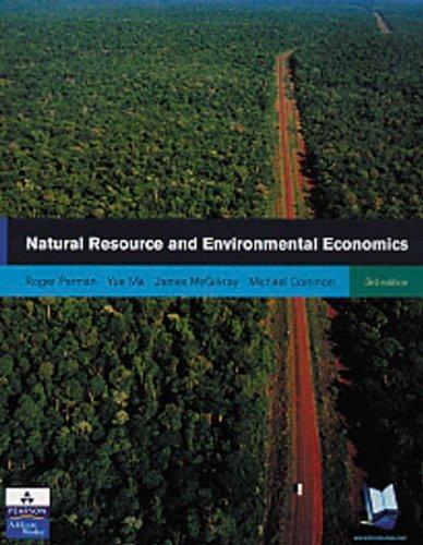 Natural Resource And Environmental Economics  3Rd Edition