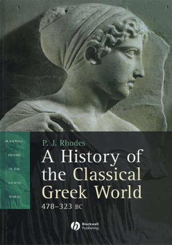 A History of the Classical Greek World, 478 - 323 BC (Blackwell History of the Ancient World)