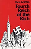 Fourth Reich of the Rich, Griffin, Des, 0941380068