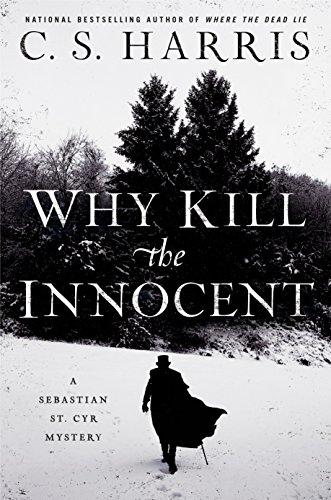 Why Kill the Innocent (Sebastian St. Cyr Mystery Book 13)