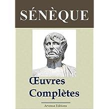 Sénèque : Oeuvres complètes illustrées (31 titres annotés et complétés) (French Edition)