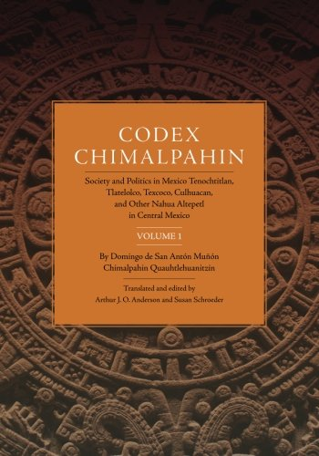 Codex Chimalpahin (The Civilization of the American Indian Series)