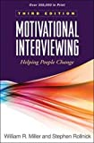 img - for Motivational Interviewing: Helping People Change, 3rd Edition (Applications of Motivational Interviewing) book / textbook / text book